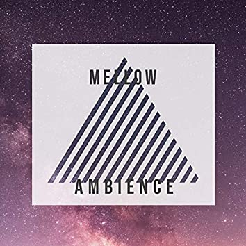 Mellow Ambience, Vol. 19