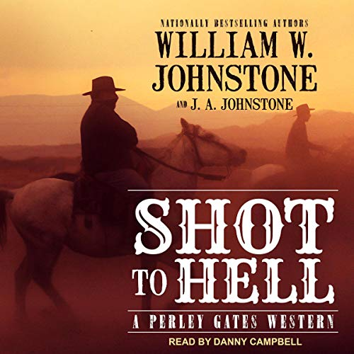 Shot to Hell audiobook cover art