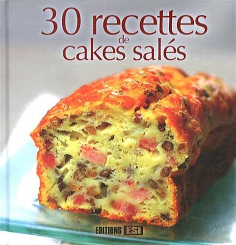 30 recettes de cakes salés