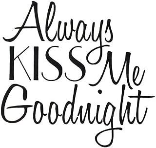 Designer Stencils Always Kiss Me Goodnight Stencil - 3748