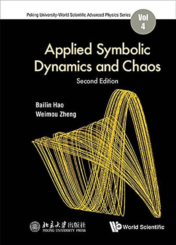 音浸食郵便物Applied Symbolic Dynamics and Chaos (Peking University-World Scientific Advanced Physics Series Book 4) (English Edition)