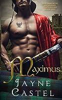 Maximus: A Medieval Scottish Romance (The Immortal Highland Centurions)