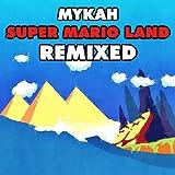 Super Mario Land (Remixed)