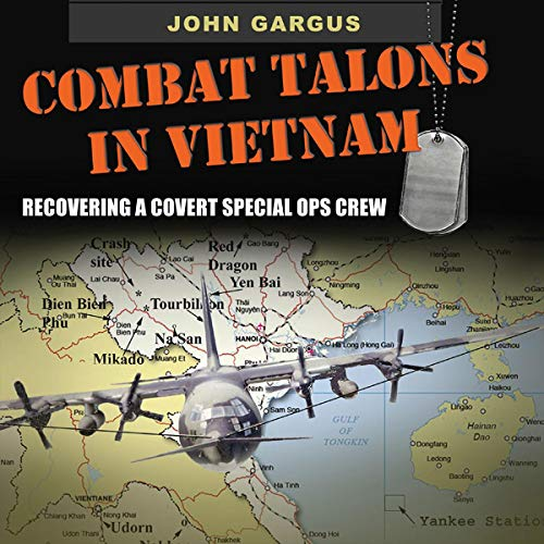 Combat Talons in Vietnam: Recovering a Covert Special Ops Crew  audiobook cover art