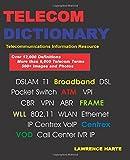 Telecom Dictionary, PSTN, Pbx, Datacom, Broadband, IP Telephony and Iptv