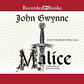 Malice     The Faithful and the Fallen, Book 1              By:                                                                                                                                 John Gwynne                               Narrated by:                                                                                                                                 John Keating                      Length: 25 hrs and 51 mins     552 ratings     Overall 4.2