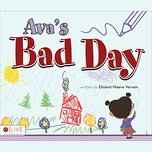 Ava's Bad Day audiobook cover art