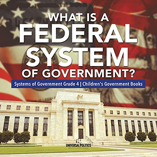 What Is a Federal System of Government? cover art