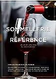 La Sommellerie de Reference - Editions Bpi - 01/06/2019