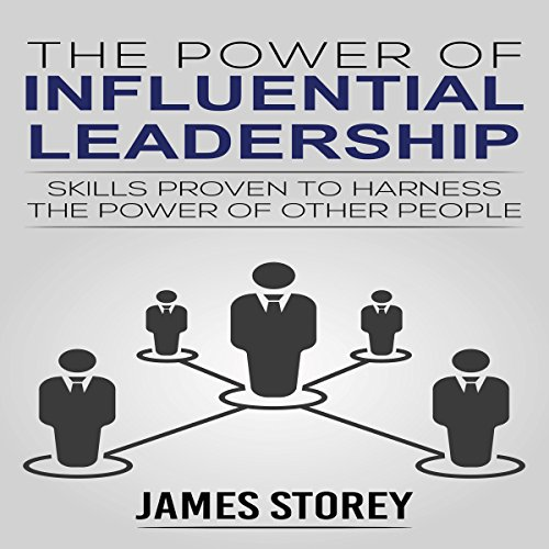 The Power of Influential Leadership audiobook cover art