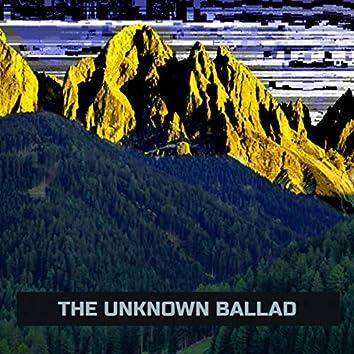 The Unknown Ballad