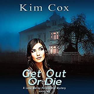 Get Out or Die     Lana Malloy Paranormal Mystery, Book 2              Written by:                                                                                                                                 Kim Cox                               Narrated by:                                                                                                                                 Glenda Johnson                      Length: 1 hr and 50 mins     Not rated yet     Overall 0.0