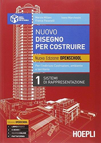Nuovo disegno per costruire. Per gli Ist. Tecnici per geometri. Con e-book. Con espansione online