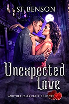 Unexpected Love (Another Falls Creek Romance Book 6) by [SF Benson]