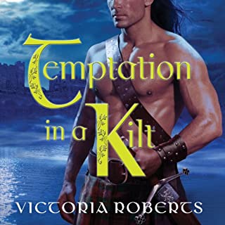 Temptation in a Kilt     Bad Boys of the Highlands, Book 1              By:                                                                                                                                 Victoria Roberts                               Narrated by:                                                                                                                                 Elizabeth Wiley                      Length: 9 hrs and 12 mins     109 ratings     Overall 4.1