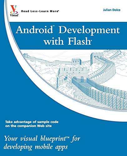 Android Dev with Flash VB: Your visual blueprint for developing mobile apps