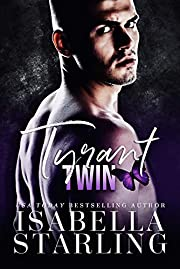 Tyrant Twin: A Dark Forbidden Romance (Tyrant Dynasty Book 1)