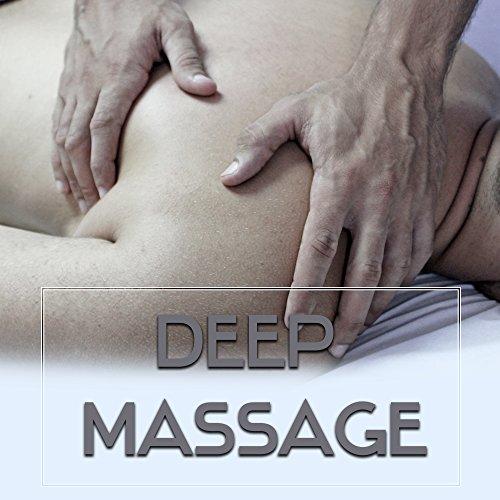 Deep Massage – Relaxation Music for Spa, Wellness, Deep Sleep, Calmness & Harmony, Asian Zen Spa, Peaceful Mind, Nature Sounds