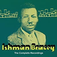 Complete Recordings by Ishman Bracey
