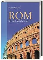 Rom: Der archaeologische Fuehrer
