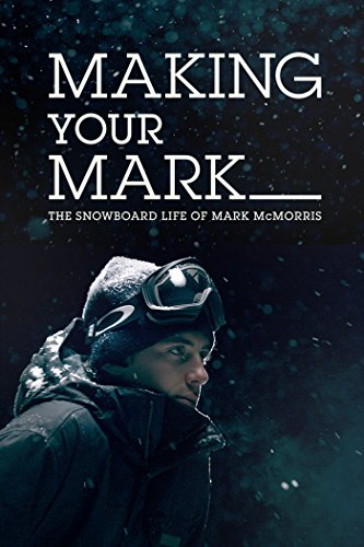 Making Your Mark: The Snowboard Life of Mark McMorris [OV/OmU]