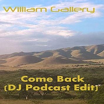 Come Back (Podcast Edition)