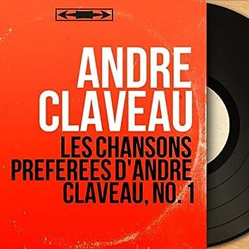 Les chansons préférées d'André Claveau, no. 1 (feat. Orchestre Wal-Berg) [Mono version]