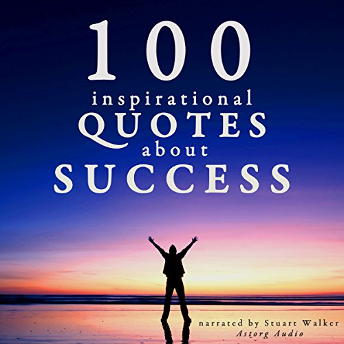100 Inspirational Quotes about Success audiobook cover art