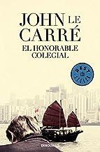 El honorable colegial / The Honorable Schoolboy by John Le Carre (2011-06-30)