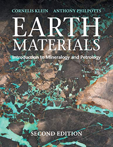Earth Materials 2nd Edition: Introduction to Mineralogy and