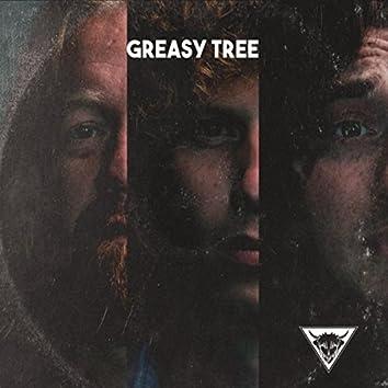 Greasy Tree
