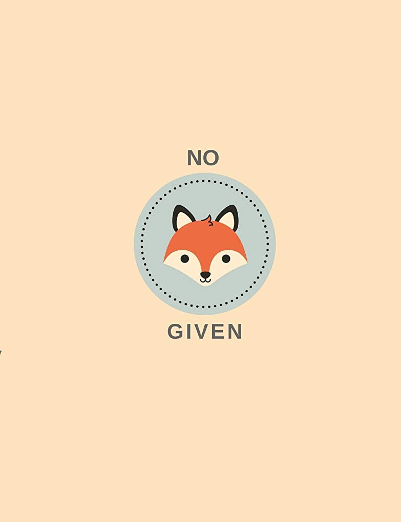 聖なる公園つまずくNO FOX GIVEN WRITING NOTEBOOK: FUNNY SASSY ANIMAL PUN COMPOSITION JOURNAL COLLEGE-RULED FOR WOMEN