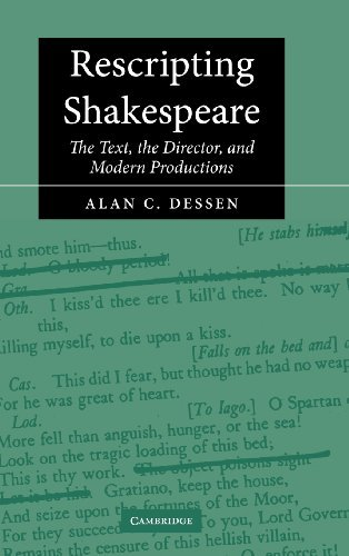 Rescripting Shakespeare: The Text, the Director, and Modern Productions (English Edition)