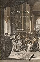 Quintilian: A Roman Educator and His Quest for the Perfect Orator