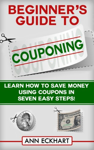 Beginner's Guide To Couponing: (Seventh Edition – Updated for 2020) (English Edition)