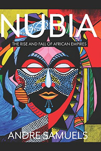 NUBIA: The Rise and Fall of African Empires