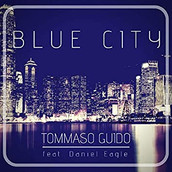 Blue City (feat. Daniel Eagle)