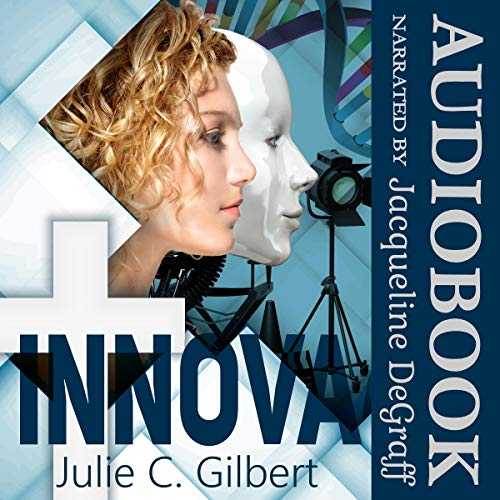 Innova                   By:                                                                                                                                 Julie C. Gilbert                               Narrated by:                                                                                                                                 Jacqueline DeGraff                      Length: 1 hr and 6 mins     Not rated yet     Overall 0.0