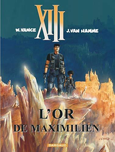 Treize (XIII), tome 17 : L'Or de Maximilien