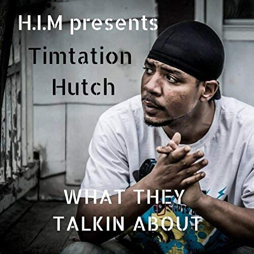 TIMTATION HUTCH