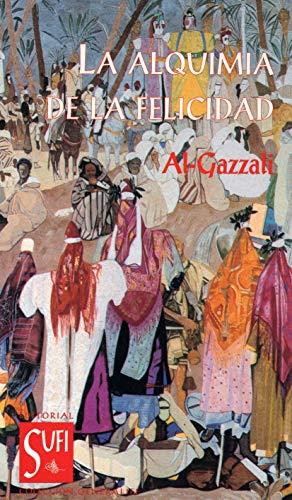 La alquimia de la felicidad (Spanish Edition)