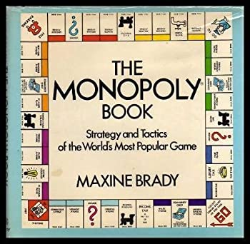 The Monopoly Book  Strategy and Tactics of the World s Most Popular Game