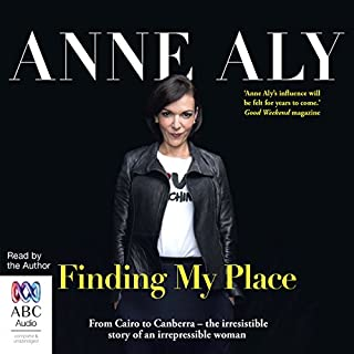 Finding My Place                   By:                                                                                                                                 Anne Aly                               Narrated by:                                                                                                                                 Anne Aly                      Length: 8 hrs and 58 mins     16 ratings     Overall 4.6