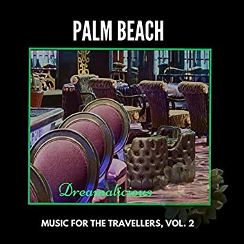 Palm Beach - Music For The Travellers, Vol. 2