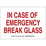 Brady 127261 Fire Safety Sign, Legend'in Case of Emergency Break Glass', 7' Height, 10' Weight, Red on White