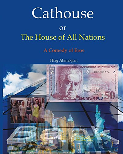 Cathouse or The House of All Nations: A Comedy of Eros
