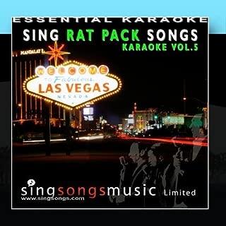 Sing Rat Pack Songs - Karaoke Volume 5 by Essential Karaoke