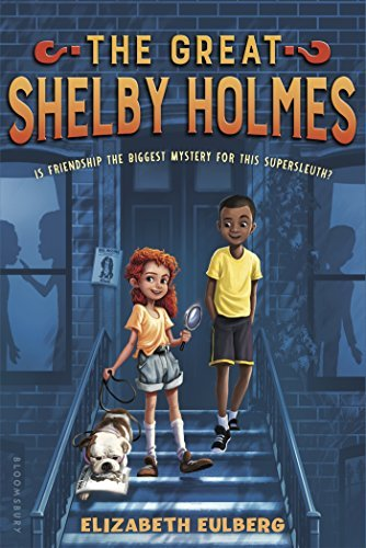 The Great Shelby Holmes by Elizabeth Eulberg (2016-09-06)
