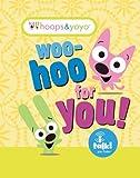 Hoops & Yoyo: Woo-Hoo for You! by Running Press (Editor) (9-Jun-2011) Hardcover