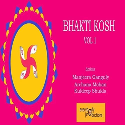 Manjeera Ganguly, Archana Mohan & Kuldeep Shukla